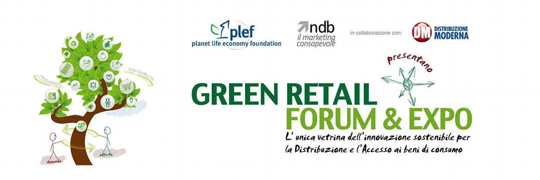 Green Retail Forum & Expo 2014. La prima vetrina dell'innovazione sostenibile per la Distribuzione e l'Accesso ai beni di consumo.